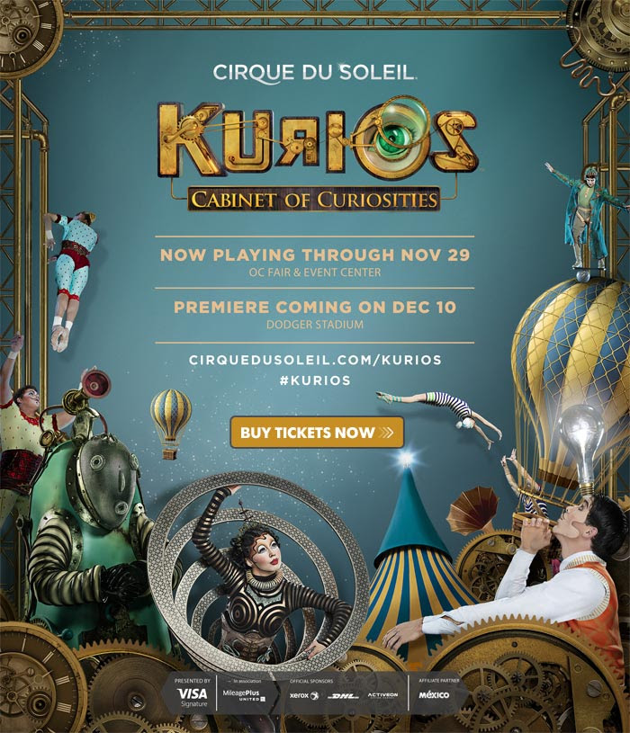 Cirque Du Soleil's Kurios, Cabinet of Curiosites now playing at the OC Fair and Event Center through Nov. 29. Premier event is coming to Dodger Stadium on Dec. 10, 2015.