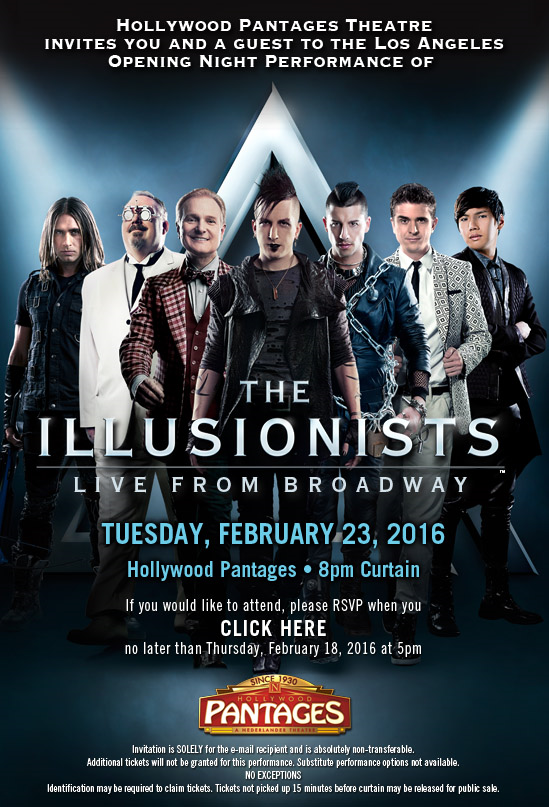 """The Illusionists"" premieres Tuesday Feb. 23 at the Pantages Theatre in Hollywood."