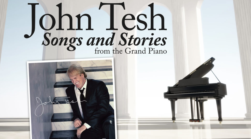 Christmas Concerts 2019 Los Angeles.John Tesh His Grand Piano Songs And Stories In Concert For