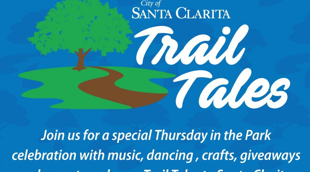 "The Santa Clarita Public Library Invites Residents to Enjoy ""Trail Tales."""